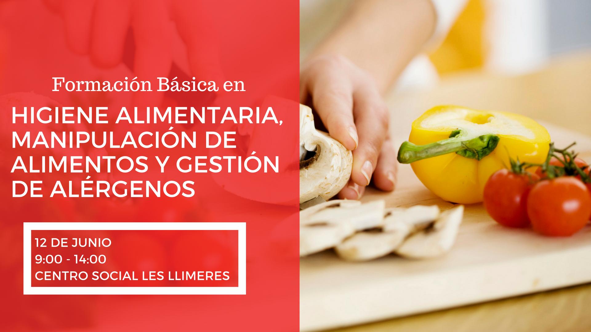Curso 2017 formaci n b sica en higiene alimentaria manipulaci n de alimentos y gesti n de - Higiene alimentaria y manipulacion de alimentos ...